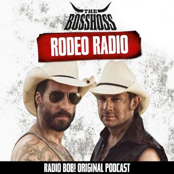 Rodeo Radio – der BossHoss Podcast bei RADIO BOB!