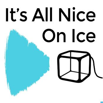 It's All Nice On Ice
