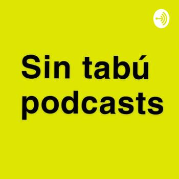 Sin Tabú Podcasts