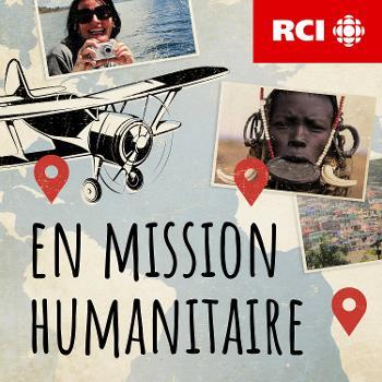 RCI | Français : En mission humanitaire
