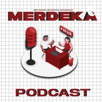 Merdeka Podcast