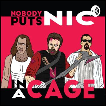 Nobody Puts Nic In A Cage