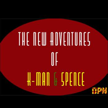 The New Adventures of K-Man & Spence