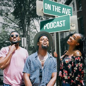 On The Ave Podcast