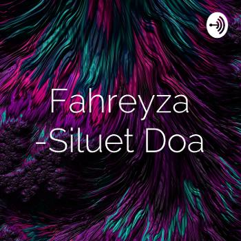 Fahreyza -Siluet Doa