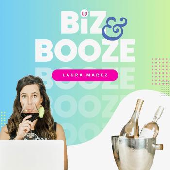 Biz & Booze