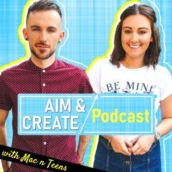 Aim & Create Podcast
