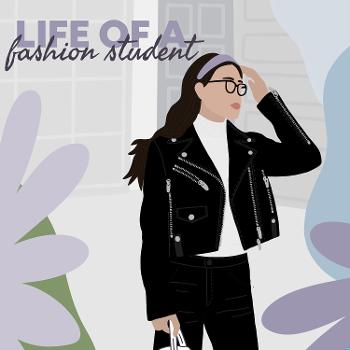 Life of a Fashion Student