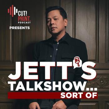 Jett's Talk Show...Sort of