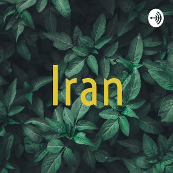 Iran's personal podcast on life and music