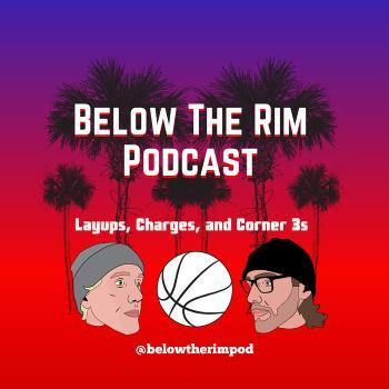 Below The Rim Podcast