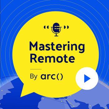Mastering Remote