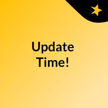 Update Time!
