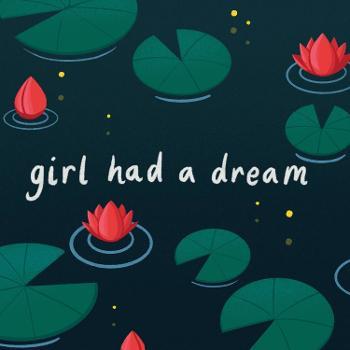 Girl had a Dream