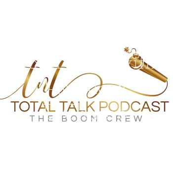 Total Talk with DeJ