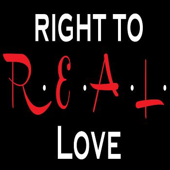 Right to R.E.A.L. Love: Advice for Christians on Dating, Relationships, Faith and Sex