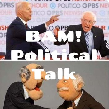 BAM! Political Talk