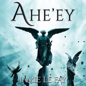 Ahe'ey - An Original Novel