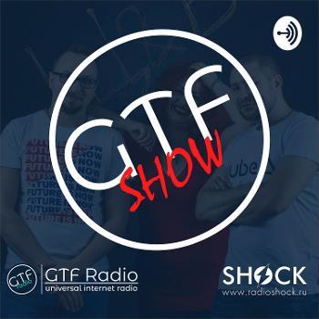 GTF Show
