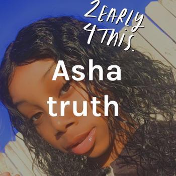 Asha truth