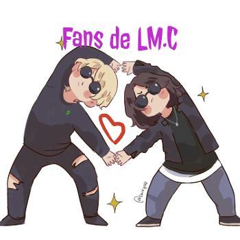 Fans de LM.C - el podcast-