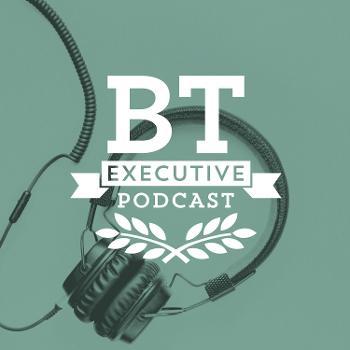 BTC Executive Podcast