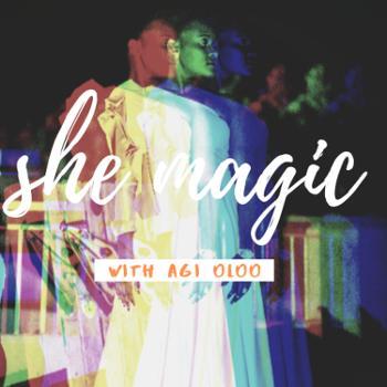 SHE MAGIC