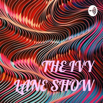 THE IVY LANE SHOW