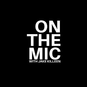 ON THE MIC with Jake Killeen - Golf Performance Podcast