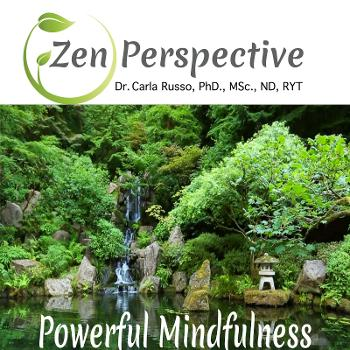 The Zen Perspective w/Dr. Carla Russo
