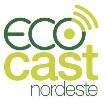 EcoCast Nordeste
