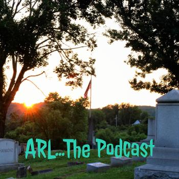 ARL...The Podcast