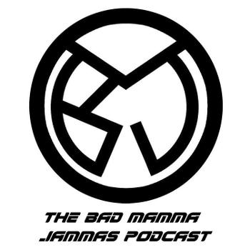 The Bad Mamma Jammas Podcast