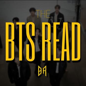 The BTS Read