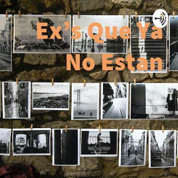 Ex's Que Ya No Estan