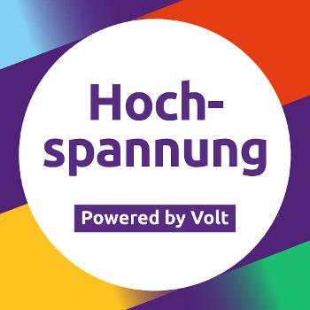 Hochspannung – powered by Volt – Podcast
