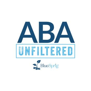 ABA Unfiltered