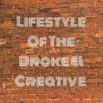 Lifestyle Of The Broke & Creative