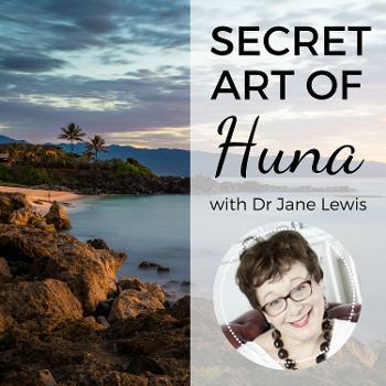 Secret Art Of Huna