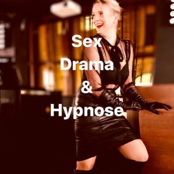 Sex, Drama & Hypnose