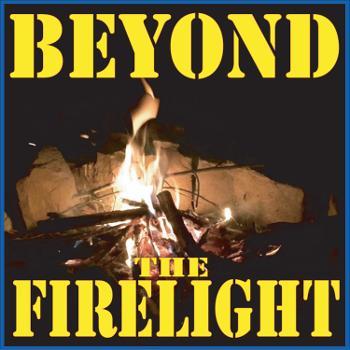Beyond The Firelight