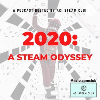 2020: A STEAM Odyssey