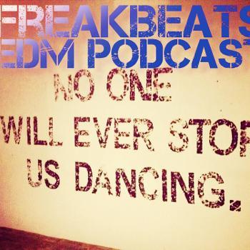 FreaKBeatS EDM podcast