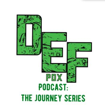 DEF.PDX Podcast: The Journey Series