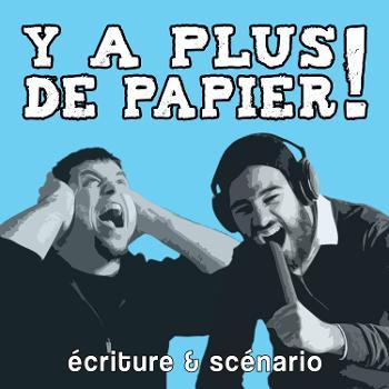 Y a plus de papier !