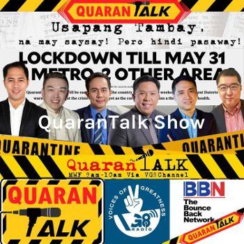 QuaranTalk Show: Usapang Tambay na may Saysay at Bawal ang Pasaway