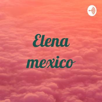 Elena mexico