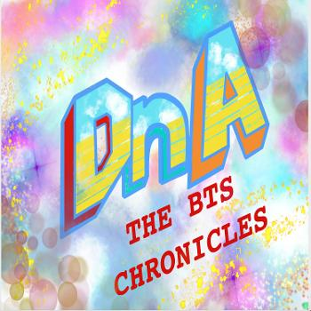 DnA: The BTS Chronicles
