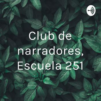 Club de narradores, Escuela 251