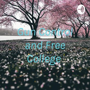Gun Control and Free College